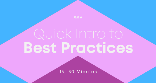Quick-intro-to-best-practices-webinar