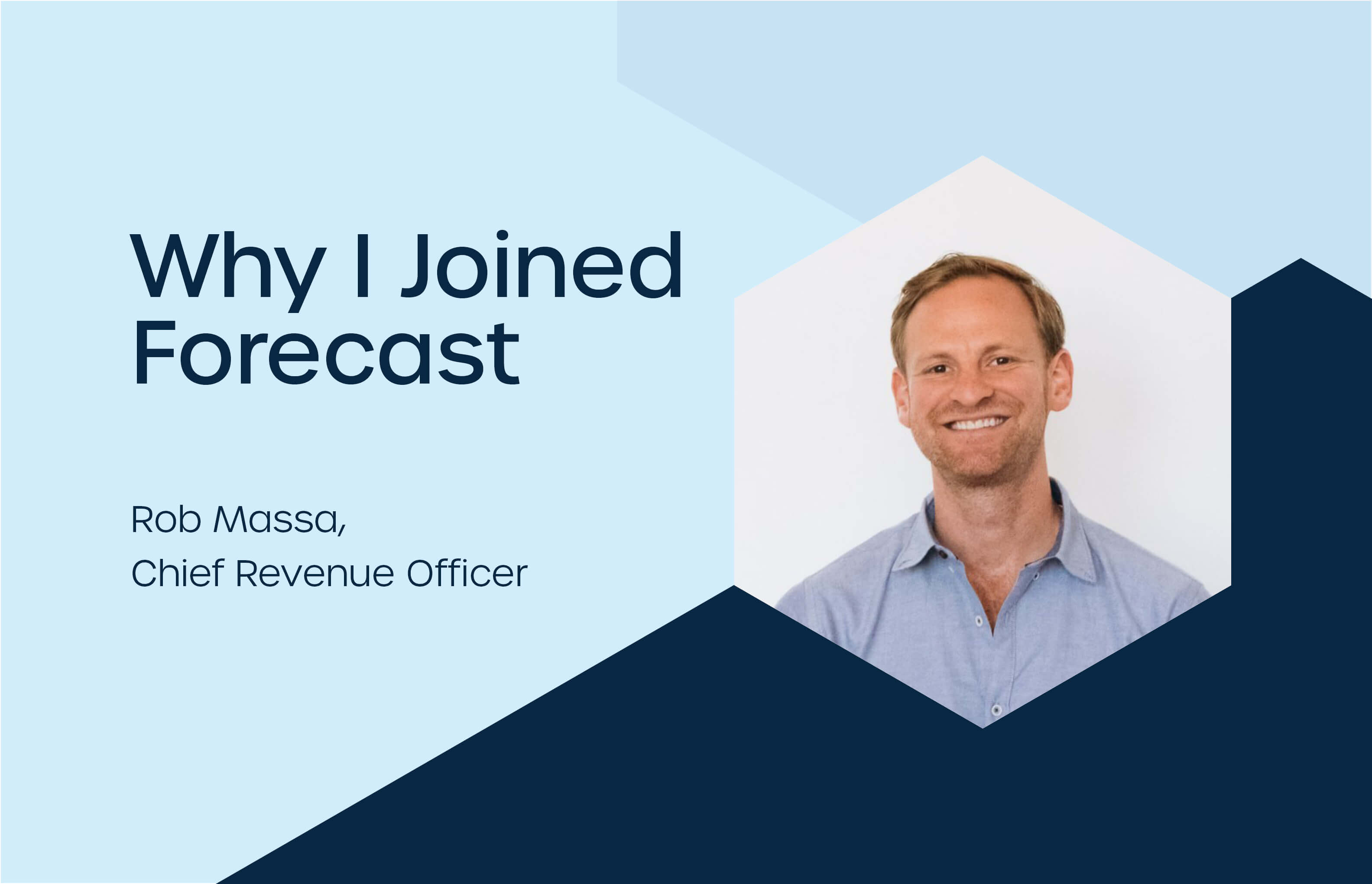 Rob Massa, Chief Revenue Officer at Forecast
